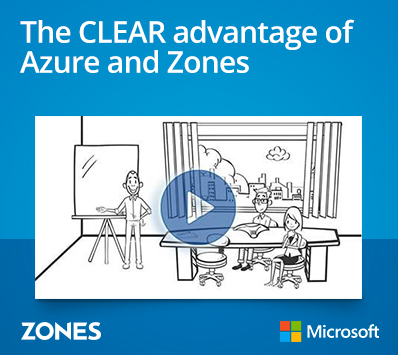 The CLEAR advantage of Azure and Zones