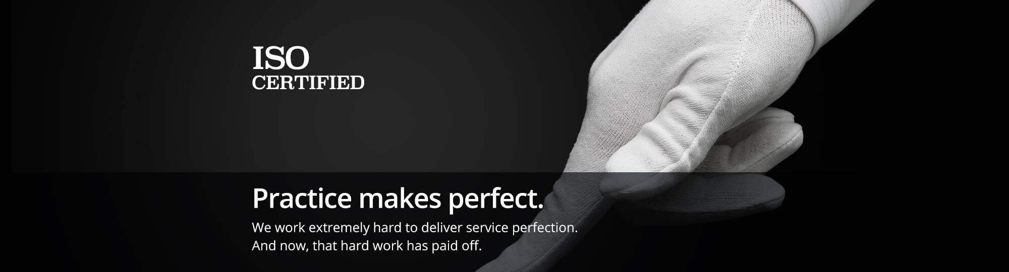 Practice makes perfect. We work extremely hard to deliver service perfection. And now, that hard work has paid off.