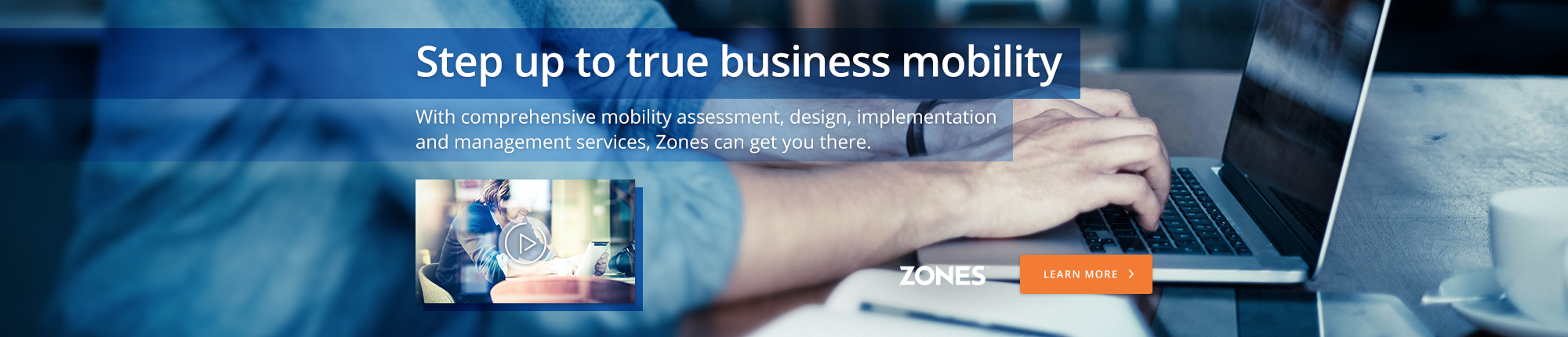Step up to true business mobility