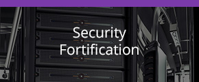 Security Fortification