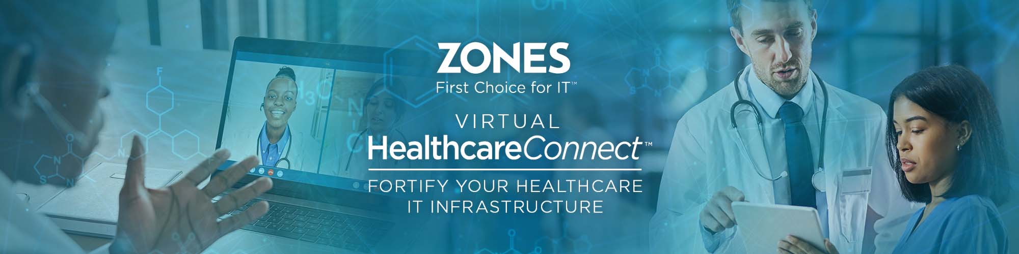 Zones HealthcareConnect: Virtual Conference September 16, 2021 - Fortify Your Healthcare IT Infrastructure