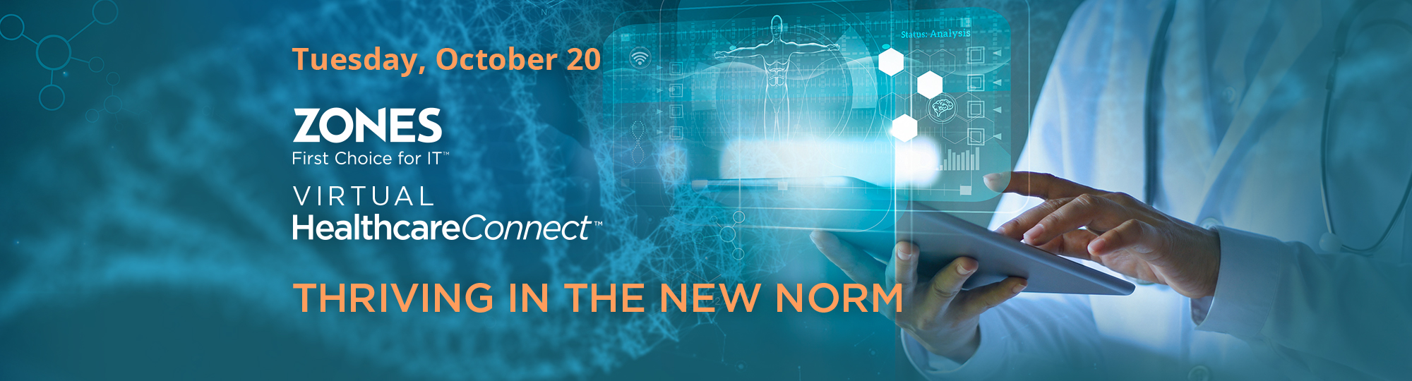 Zones Healthcare Connect Virtual Conference on Oct 20, 2020: The New Norm