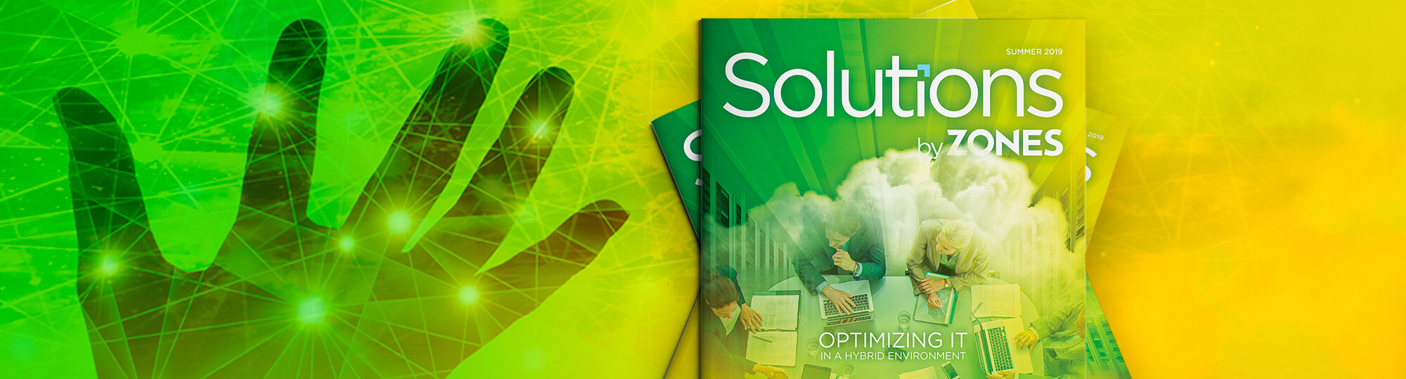 The best of both worlds. Check out the Summer edition of Solutions by Zones to learn how hybrid technology is transforming the way we work.