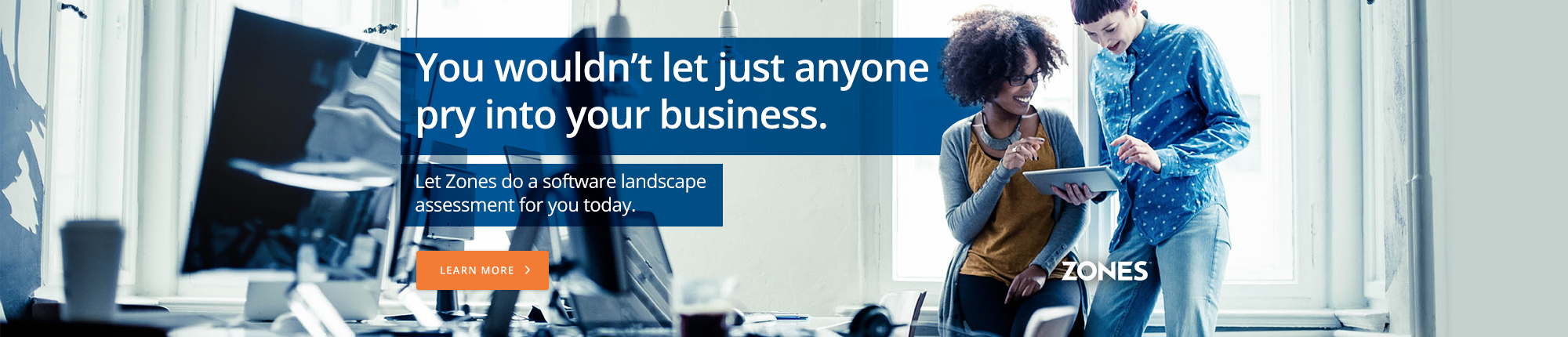 Let Zones do a software landscape assessment for you today.