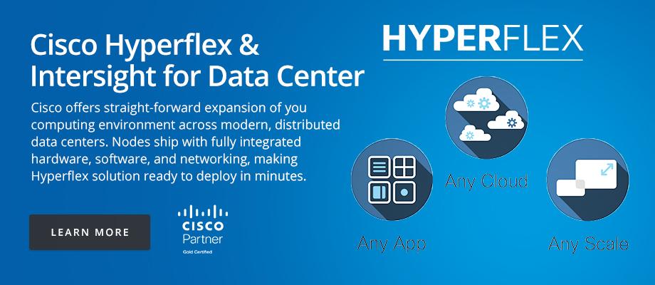 Cisco Hyperflex and Intersight for Data Center