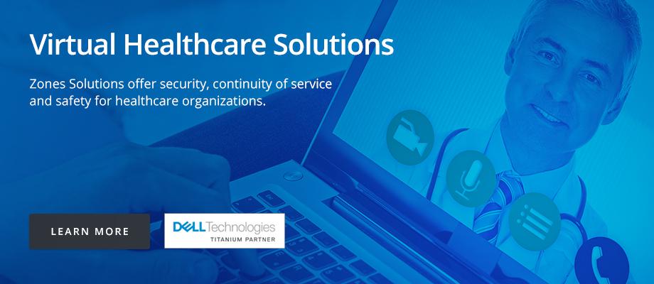 Dell: Virtual Healthcare Solutions