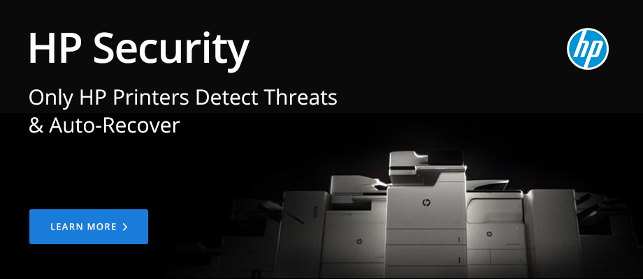 HP Security: Only HP Printers Detect Threats and Auto-Recover