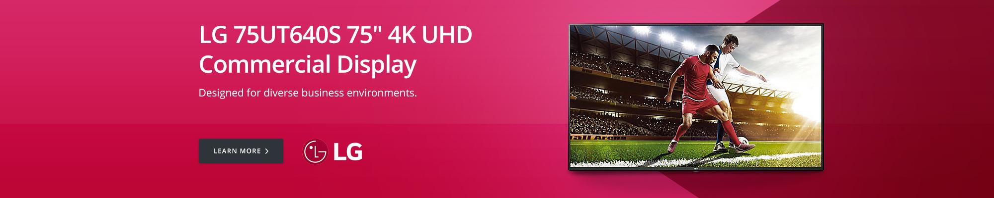 LG 75UT640S 75in 4K UHD Commercial Display