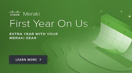Cisco Meraki: First Year On Us