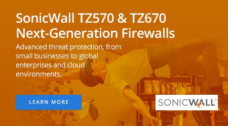 SonicWall TZ570 and TZ670 Next-Generation Firewalls